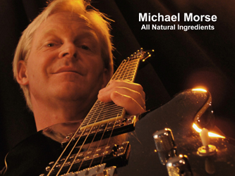 Michael Morse Singer Song Writer for All Natural Ingredients